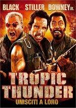 Locandina del film Tropic thunder