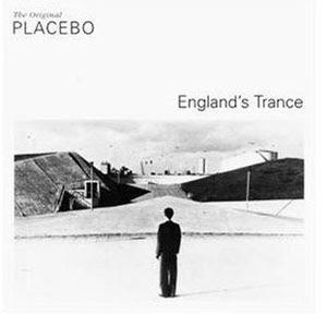 Placebo Englands Trance