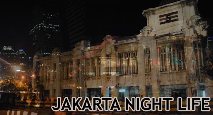 Jakarta Night Life
