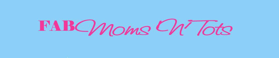 FAB Moms 'N' Tots