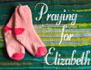 Praying for Elizabeth Dehority