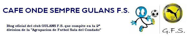 GULANS F.S. / CAFE ONDE SEMPRE