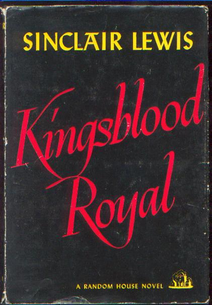 Royal sinclair lewis i have long been a fan of sinclair lewis