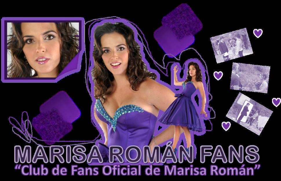 "MARISA ROMÁN FANS  » ""Club de Fans Oficial de Marisa Román"""