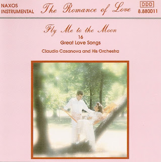 Claudio Casanova and His Orchestra - Fly Me to the Moon - 16 Great Love Songs