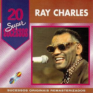 Ray Charles - 20 Super Sucessos