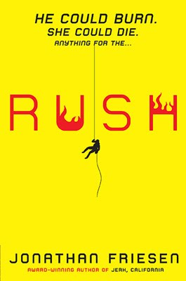 RUSH by Jonathan Friesen