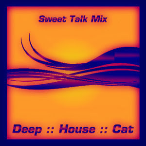 Deep House Cat Show with D.J. philE :: February 2009 :: Cut 1 :: Sweet Talk Mix