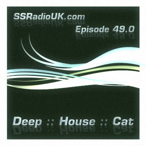 Deep House Cat Show with D.J. philE :: on SSRadioUK.com - Episode 49.0