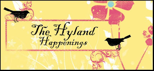 The Hyland Happenings