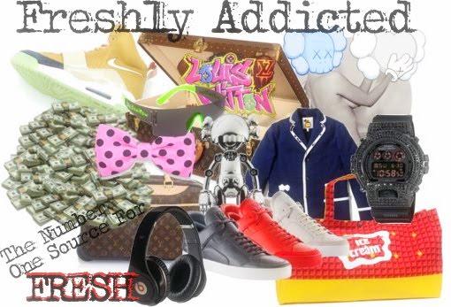!Freshly Addicted!
