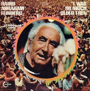 Rabbi Abraham Feinberg - I Was so Much Older Then... (1969)