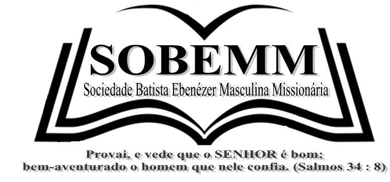 SOBEMM - Soc. Batista Ebenézer Masculina Missionária