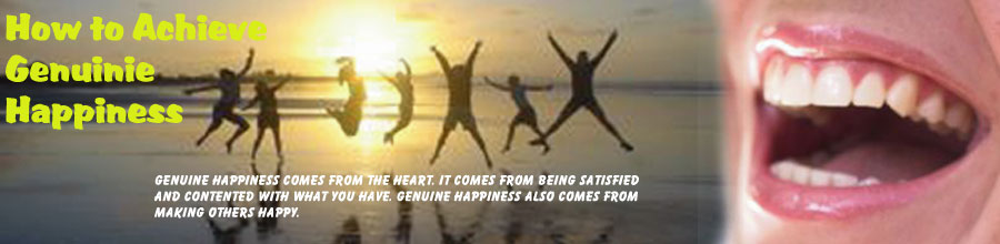 How to Achieve Genuine Happiness