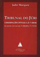 Tribunal de Júri - Considerações Críticas a lei 11.719/08