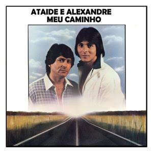 Ata�de e Alexandre - Vol.1 - Meu Caminho
