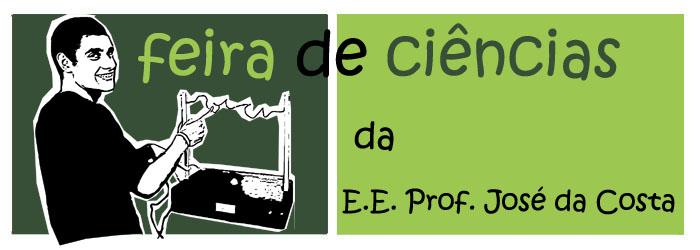 Feira de Ciências da E.E. Prof. José da Costa