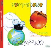 Pommidoro & Paraffino