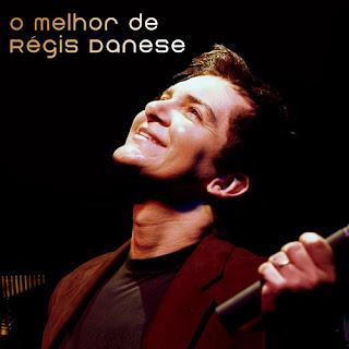 Regis Danese – O Melhor de Regis Danese (2010) Capa