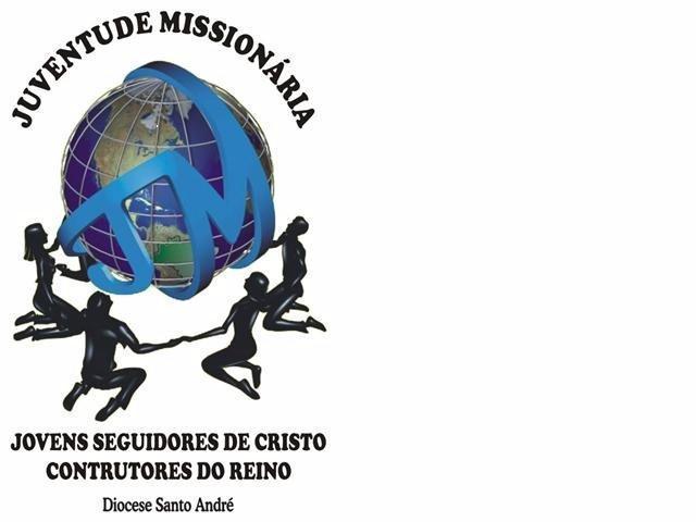 JUVENTUDE MISSIONÁRIA DIOCESE DE  SANTO ANDRÉ SP