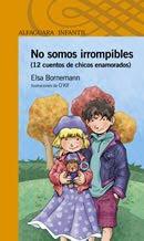 No somos Irrompibles-Elsa Bornemann
