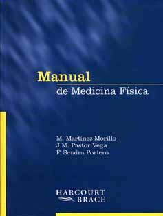 Manual de Medicina Física - M. Martínez Morillo - J. M. Pastor Vega - F. Sendra Portero