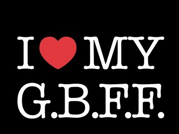 I love my gay best friend forever!