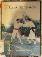 Libro: Introducción a la Historia de la Lucha del Garrote