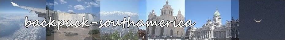 Backpacking South America - Reiseberichte, Bilder und Tipps für die Südamerikareise