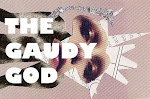 Official Gaudy God Blog