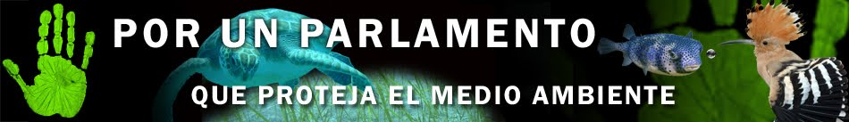 Por un Parlamento que proteja el Medio Ambiente