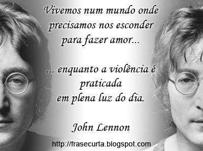 Frases John Lennon - Amor e Violência