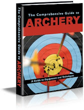 The Comprehensive Guide To Archery