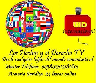 Los Hechos y el Derecho TV Internacional -Asesoría Jurídica Online las 24 horas para todos los Países del Mundo