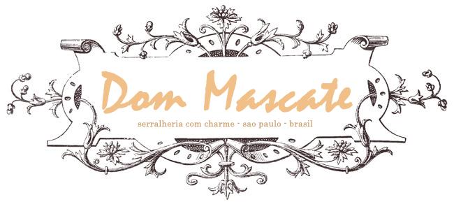 Dom Mascate - Móveis e Decoração Charmosa -Serralheria de Charme