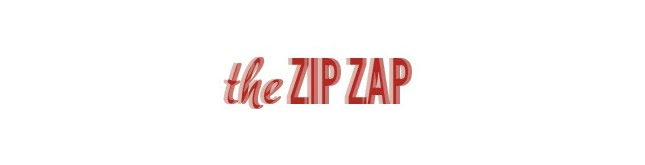 The Zip Zap