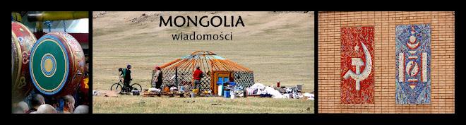 Mongolia - wiadomości
