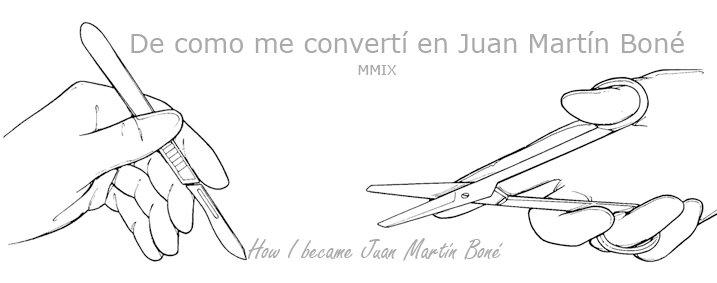 How I became Juan Martín Boné