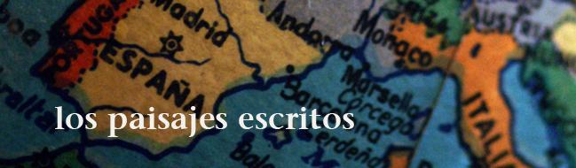 LOS PAISAJES ESCRITOS