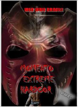 M. Extreme Hardcore