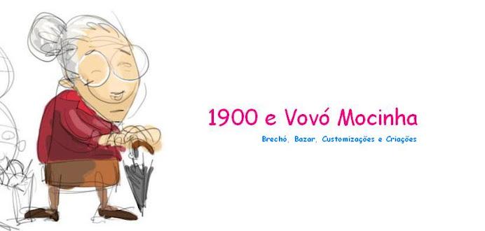 1900 e Vovó Mocinha