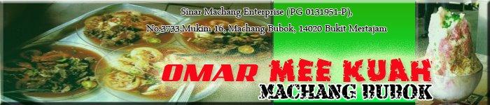 OMAR MEE KUAH MACHANG BUBOK