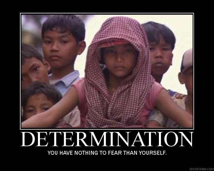 It s Determination
