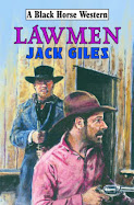 Lawmen by Jack Giles