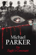 The Eagle's Covenant by Michael Parker