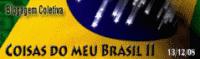 Blogagem - Coisas do Brasil 2