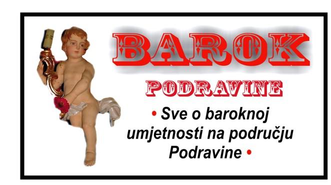 • BAROK PODRAVINE •
