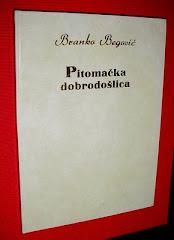 B. Begović: PITOMAČKA DOBRODOŠLICA, Pitomača 1999.