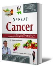 Defeat Cancer: 15 Doctors of Integrative and Naturopathic Medicine Tell You How