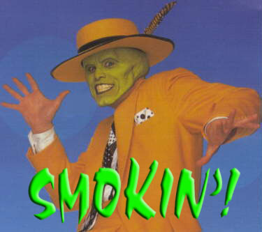 The Mask Smokin